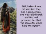 Deborah – Fighting for what is Right