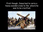 Easter Story Retold –  KS2 Assembly