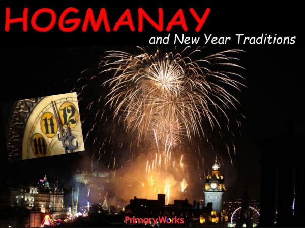 hogmanay and new year traditions powerpoint
