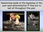 New Year Resolution – Being Determined