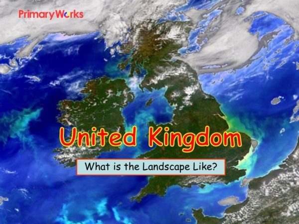 Map Of England For Ks1.British Isles Landscape Ks1 Ks2 Powerpoint For Geography Lesson United Kingdom Uk For Primary Geo