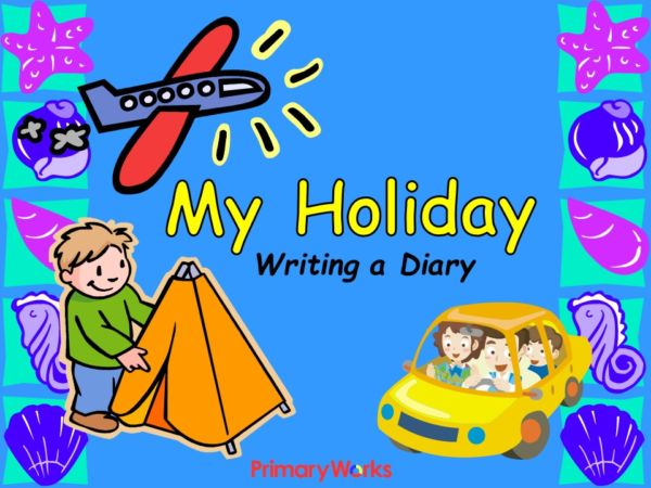 Write essay on my holiday