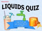Solids, Liquids & Gases – Quizzes
