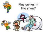 Snowy Days! – Write a Diary