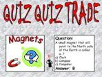 Magnets – Quiz-Quiz Trade