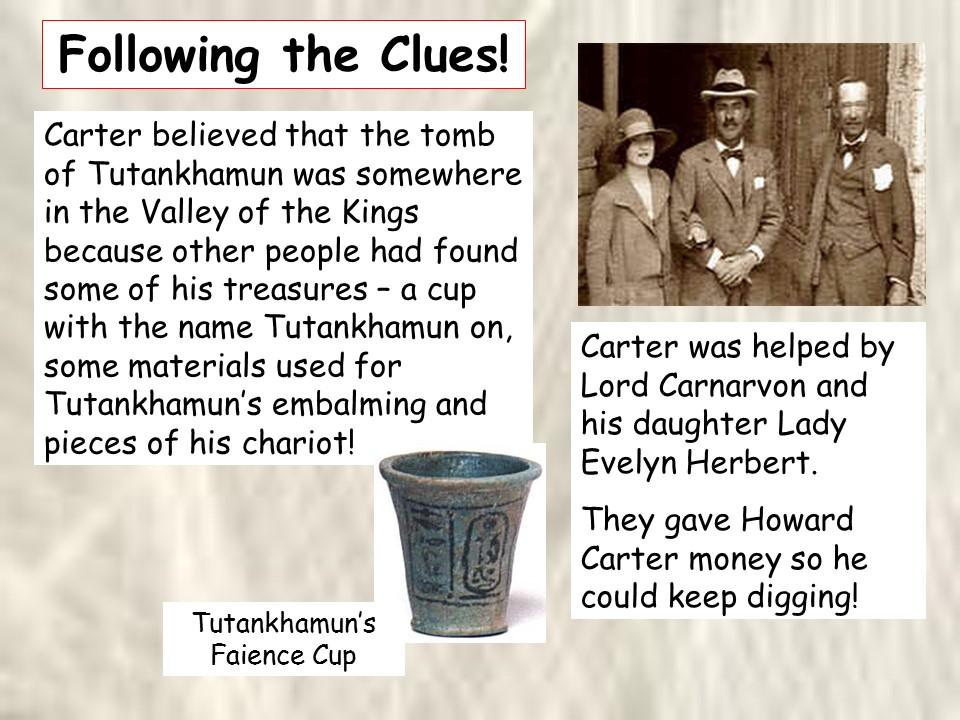 Tutankhamun Discovered!