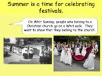 Summer and its Festivals