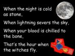 The Hour when the Witches Fly