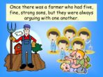 Aesop's Fables – The Bundle of Sticks