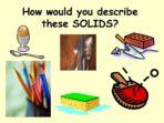 Solids – Quiz