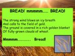 Poetry – Select and Read Poems for Effect – Bread