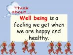 Well Being – What is it and how can you be good at it?