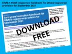 EARLY YEARS inspection handbook for Ofsted-registered provision for September 2021- Free